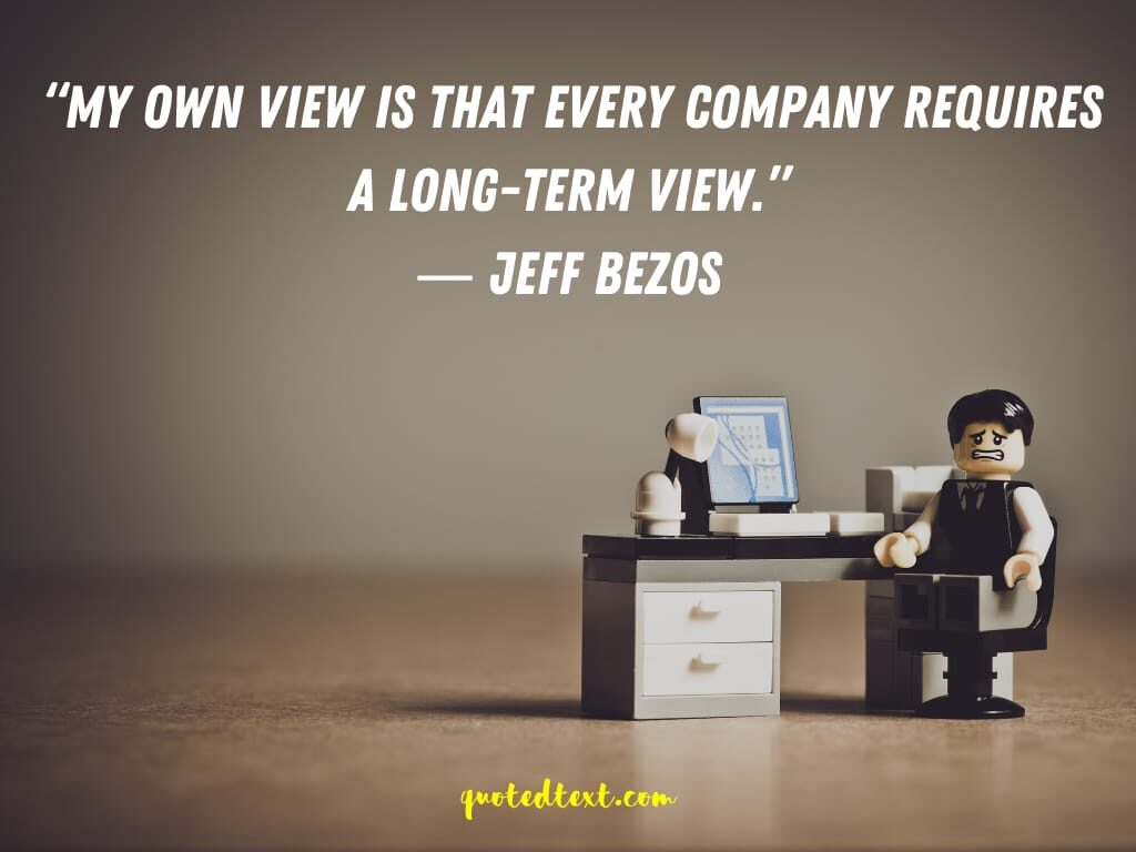 think about long term quotes by jeff bezos