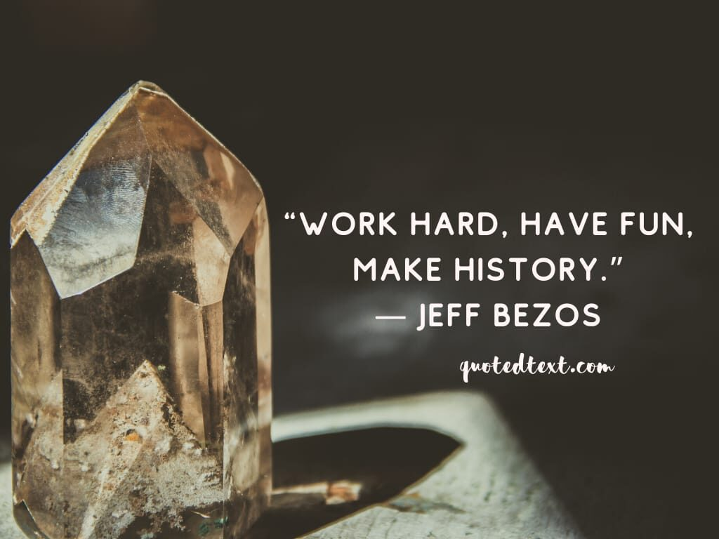 jeff bezos quotes on hard work