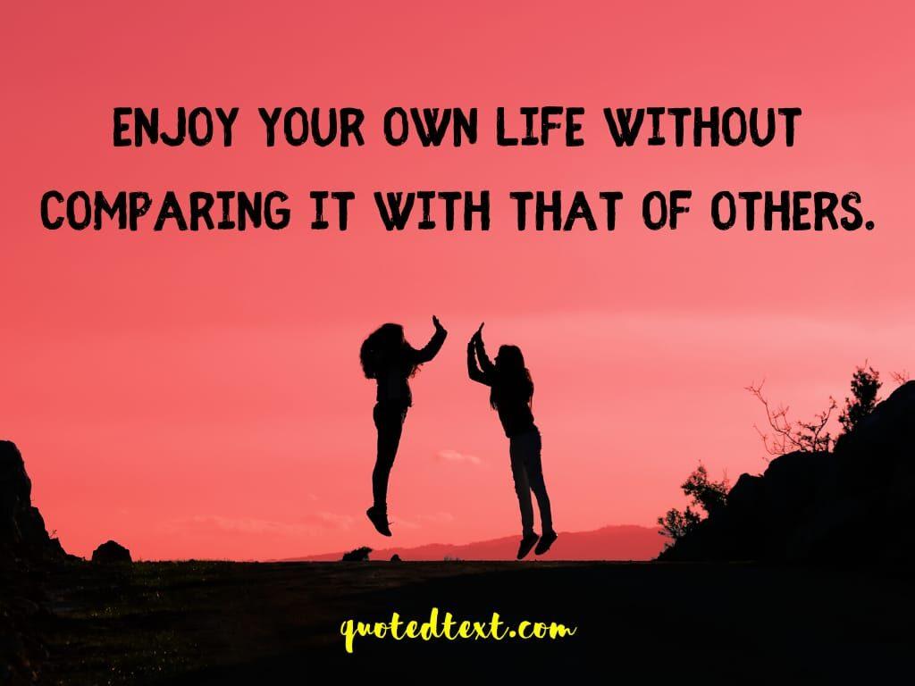 enjoy life status