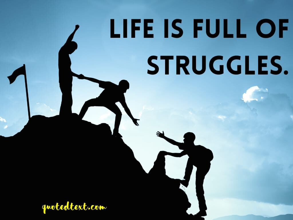 life status on struggle