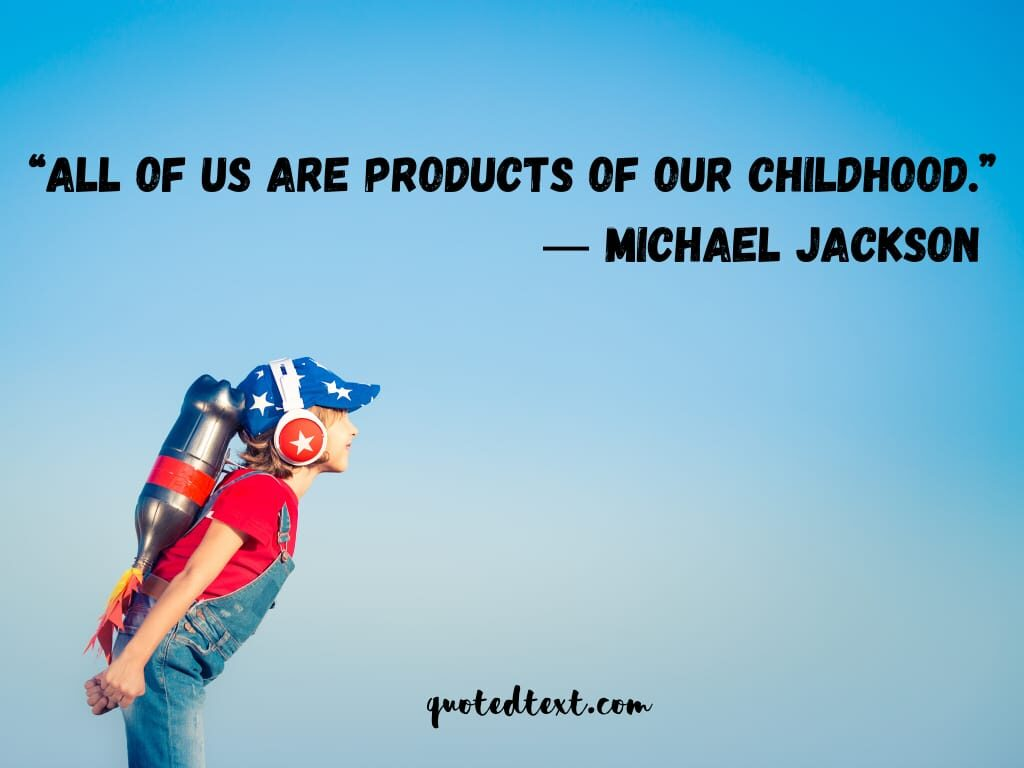 quotes on childhood