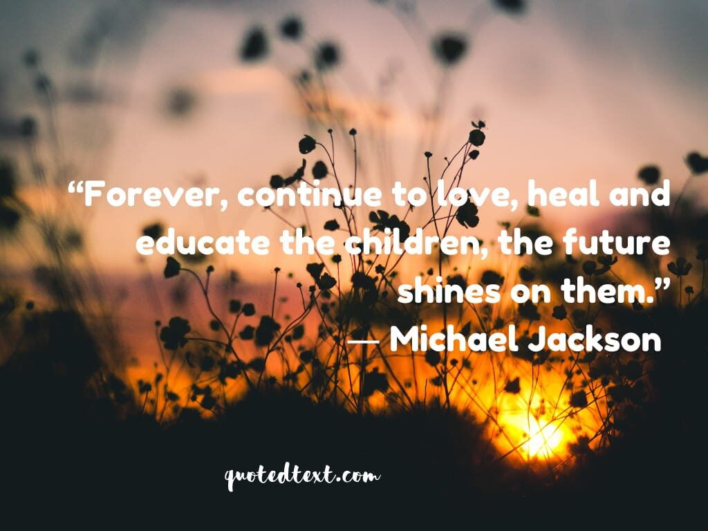 quotes on future by michael jackson