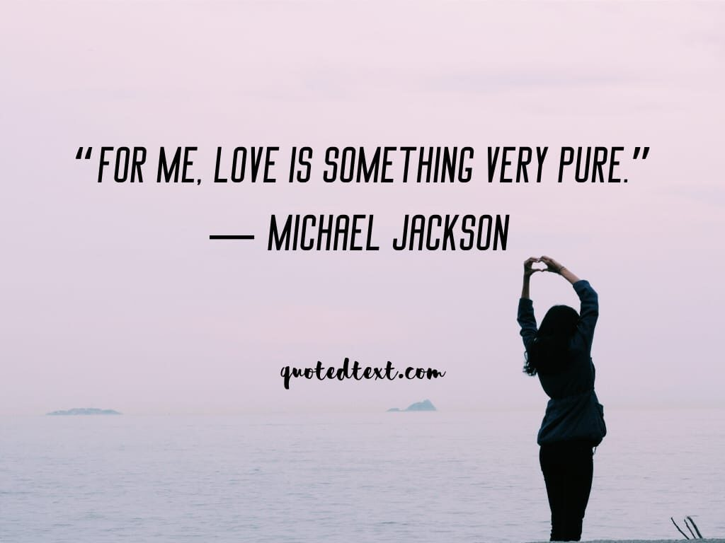 love quotes by michael jackson
