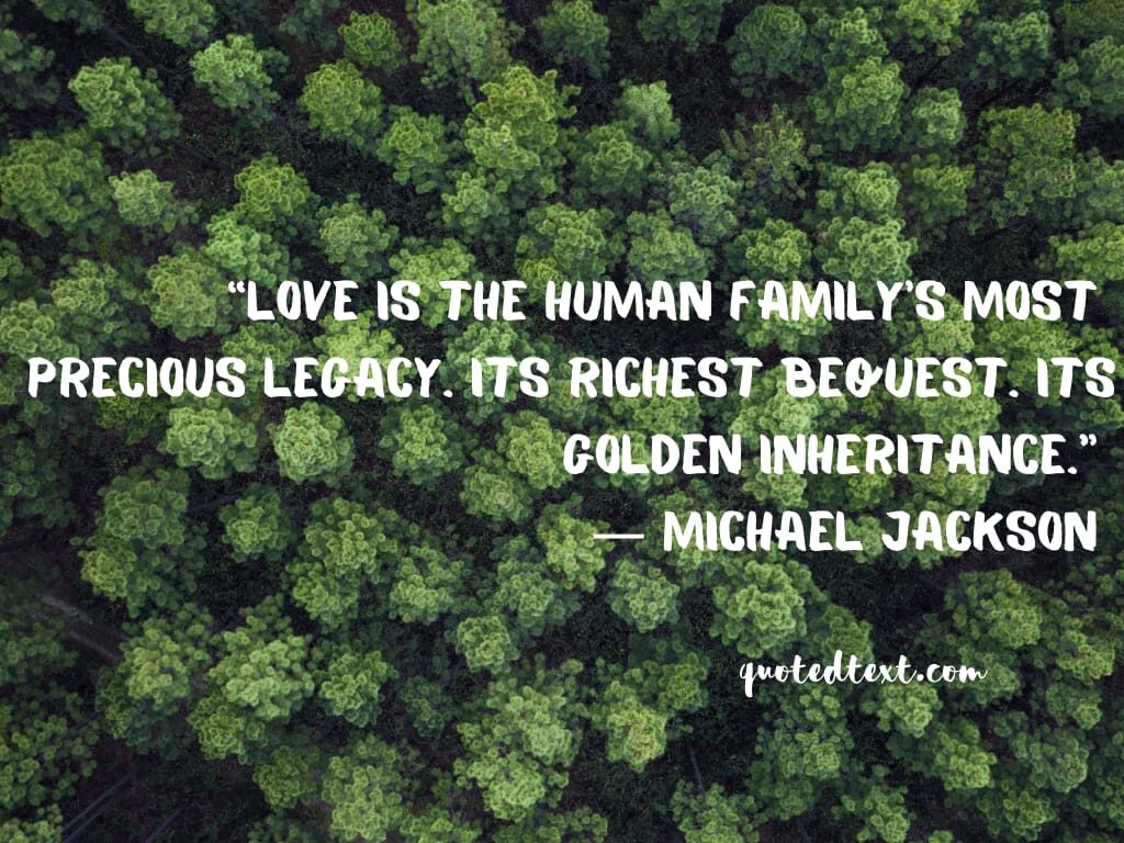 michael jackson quotes on love and family
