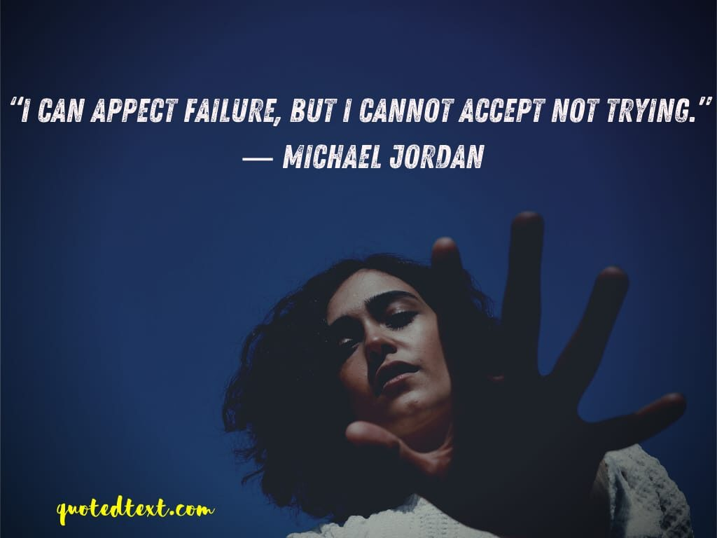michael jordan quotes on trying