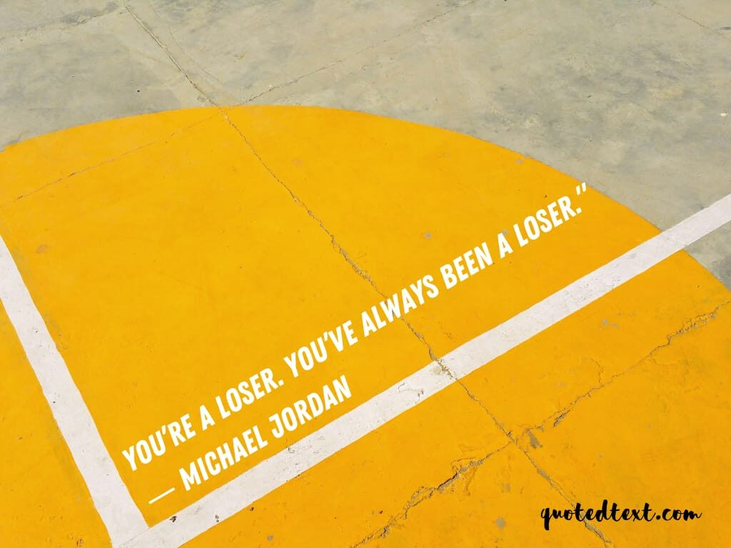 michael jordan quotes on loser