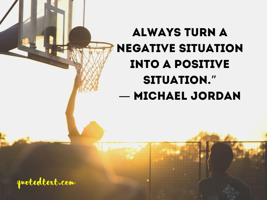 michael jordan quotes on be positive