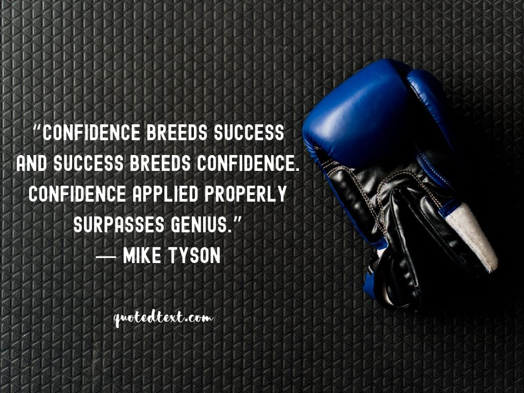 quotes on confidence by mike tyson