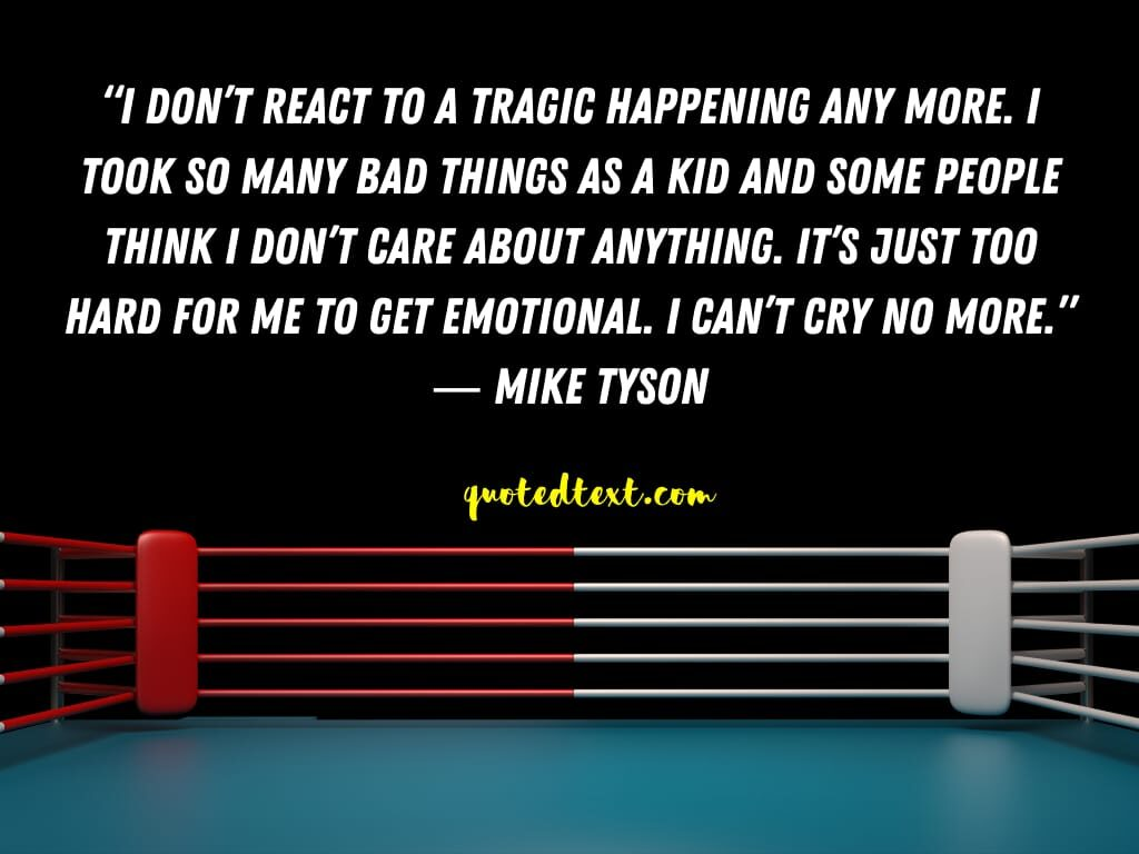 emotional quotes by mike tyson