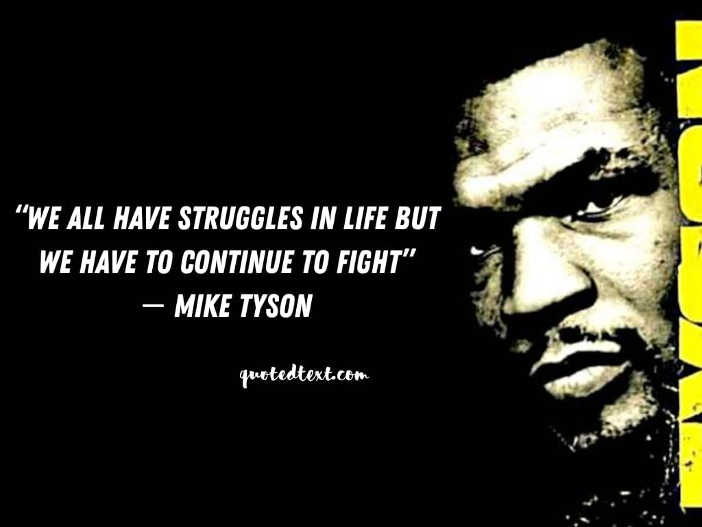 quotes on struggle by mike tyson