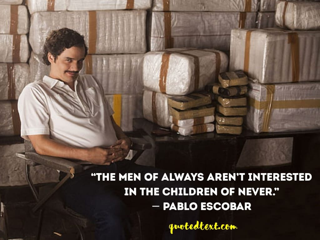 pablo escobar new quotes