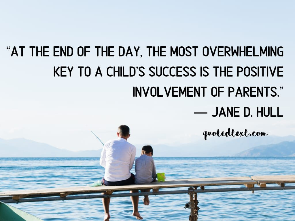 parents quotes on involvement