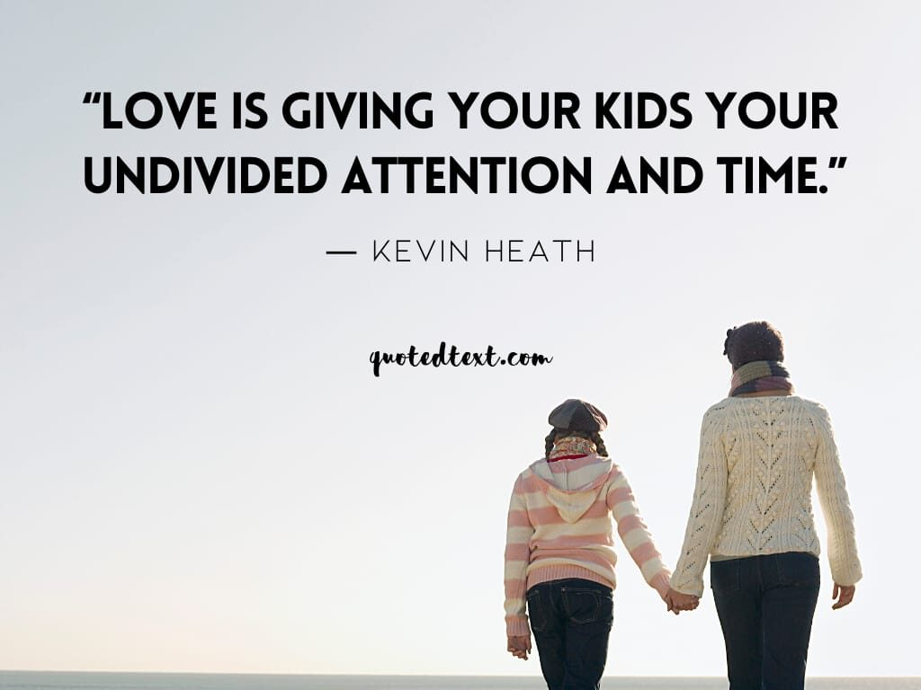 parents quotes on giving love
