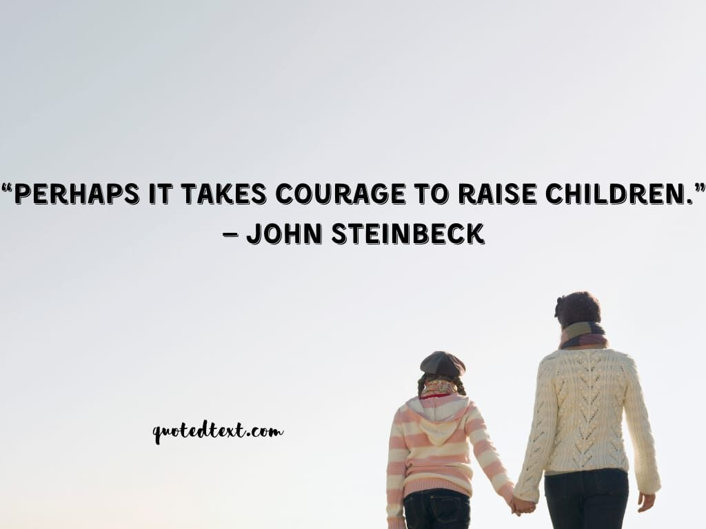 parents quotes on raising children