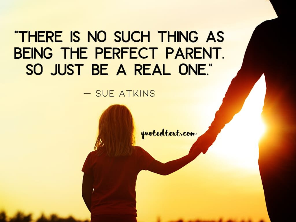 perfect parents quotes