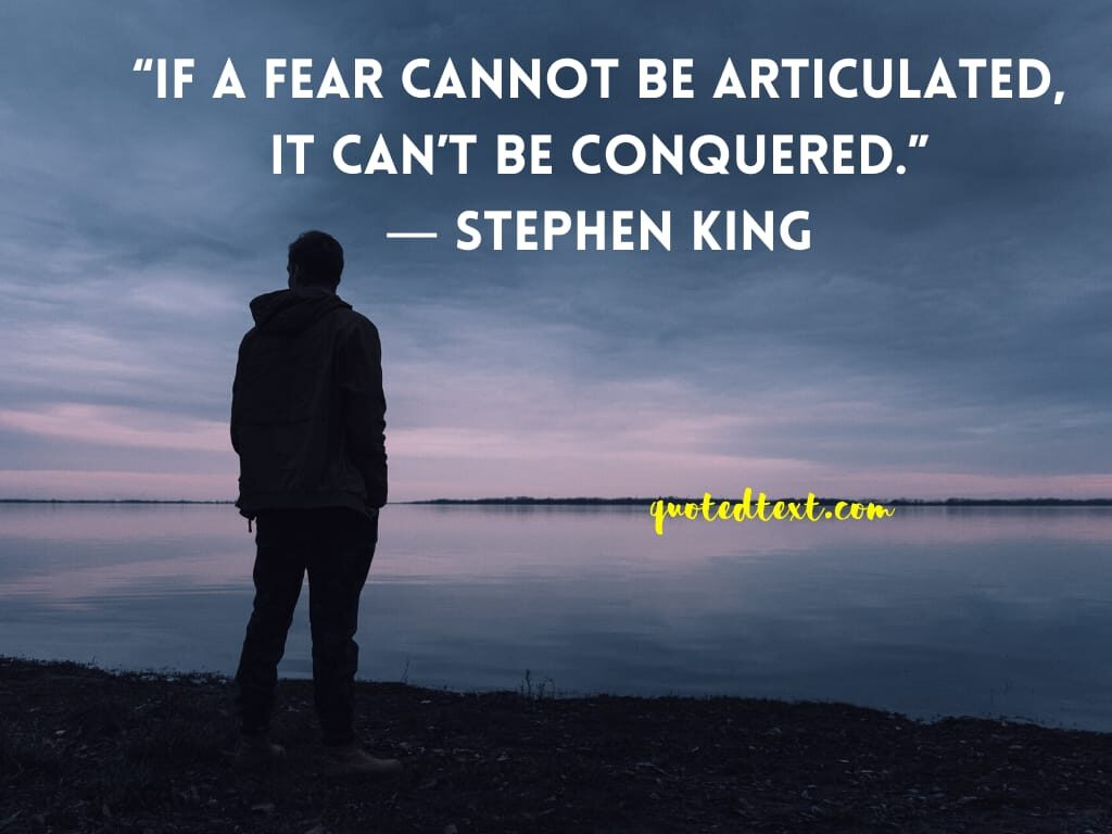 Stephen king quotes on fear