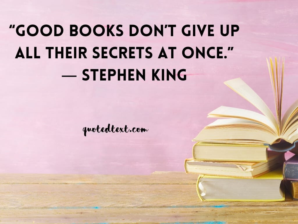 Stephen king quotes on good books