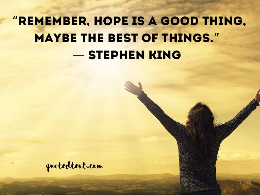 Stephen king quotes on hope