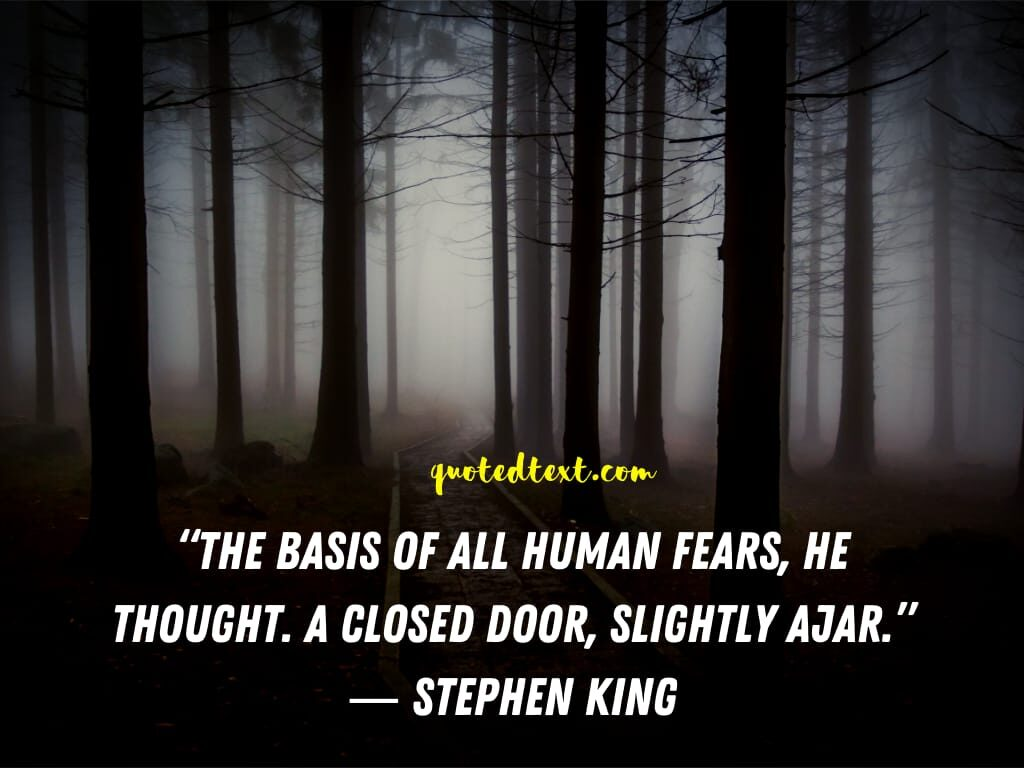 Stephen king quotes on human fear