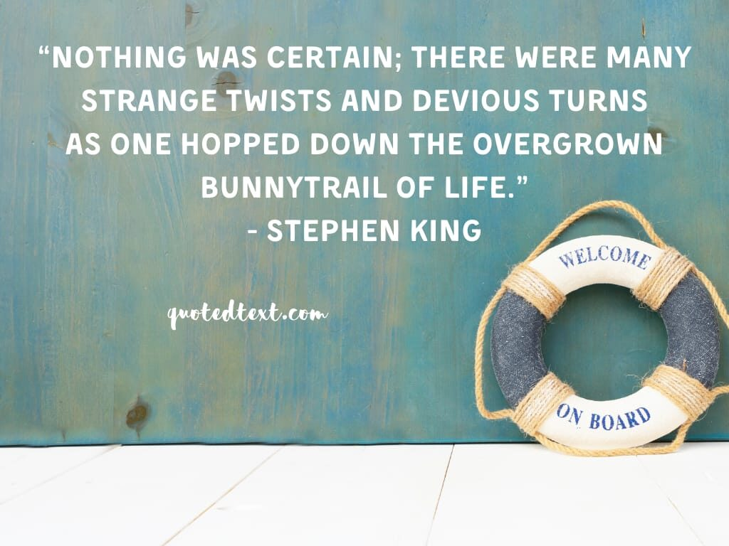 Stephen king quotes on life
