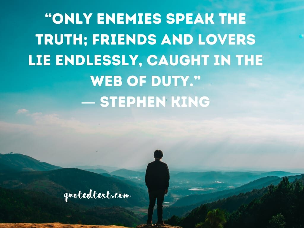 Stephen king quotes on friends