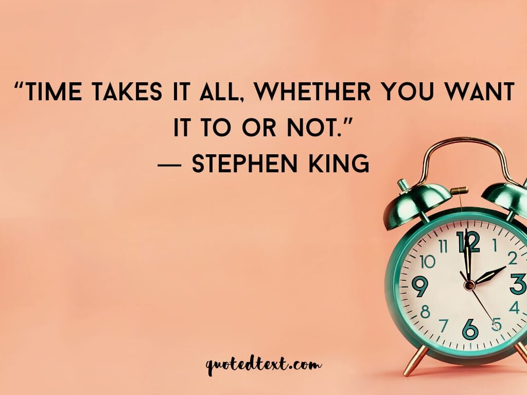 Stephen king quotes on time