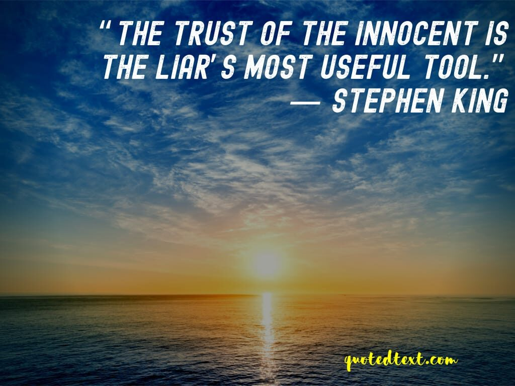 Stephen king quotes on trust