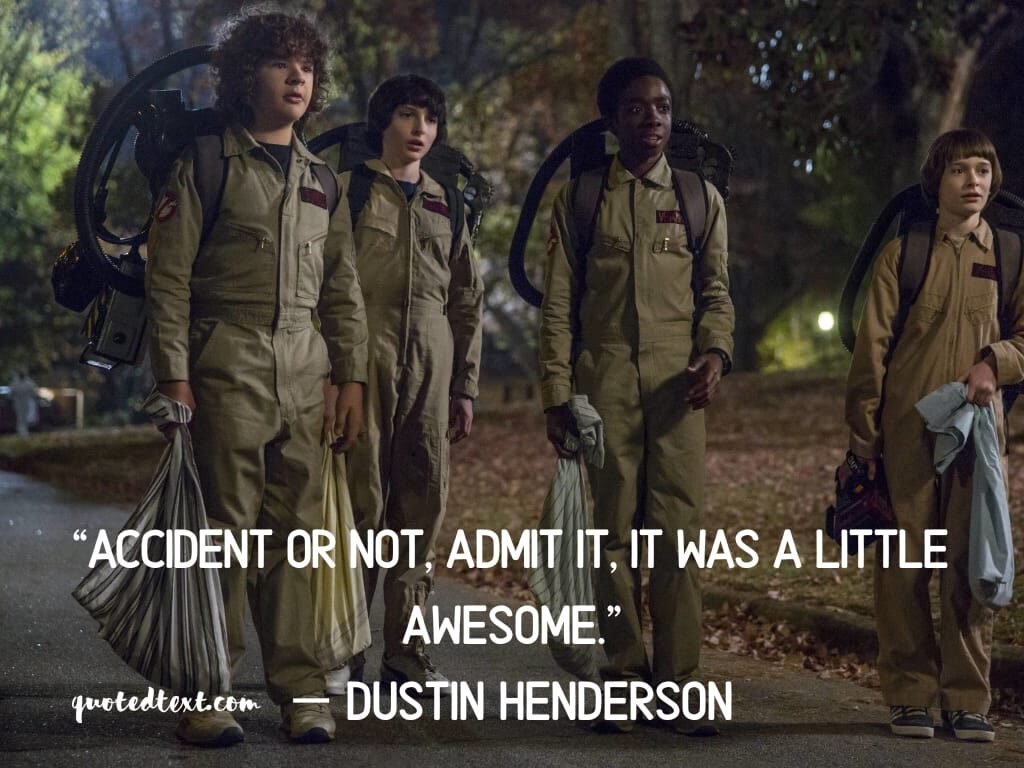stranger things awesome quotes