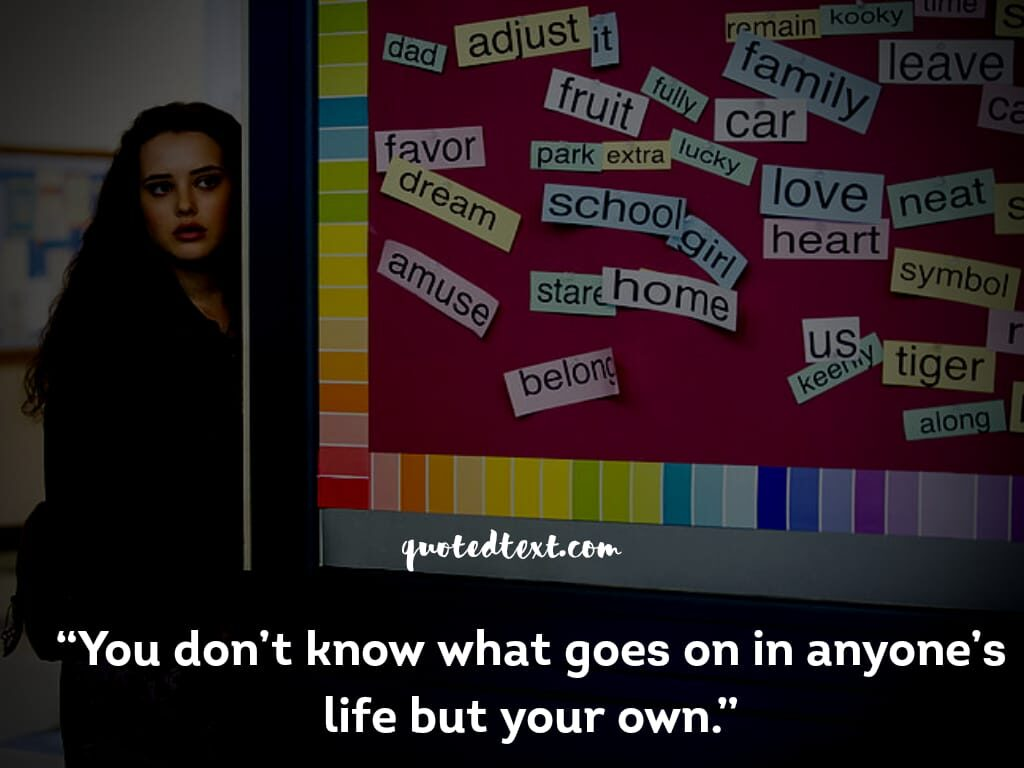 13 reasons why quotes on life