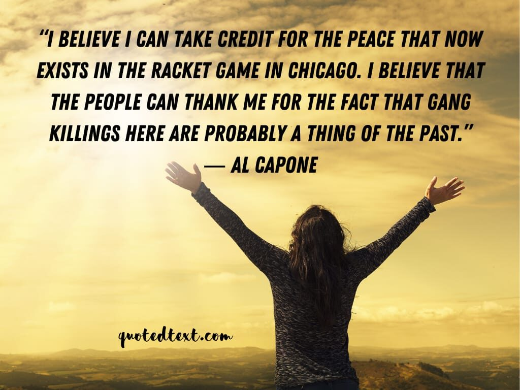 al capone quotes on believing
