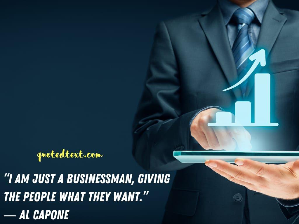 al capone quotes on businessman