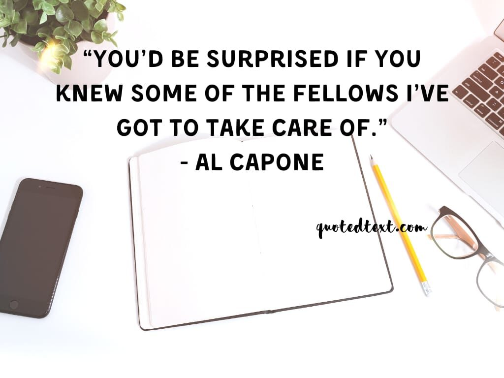 al capone quotes on caring