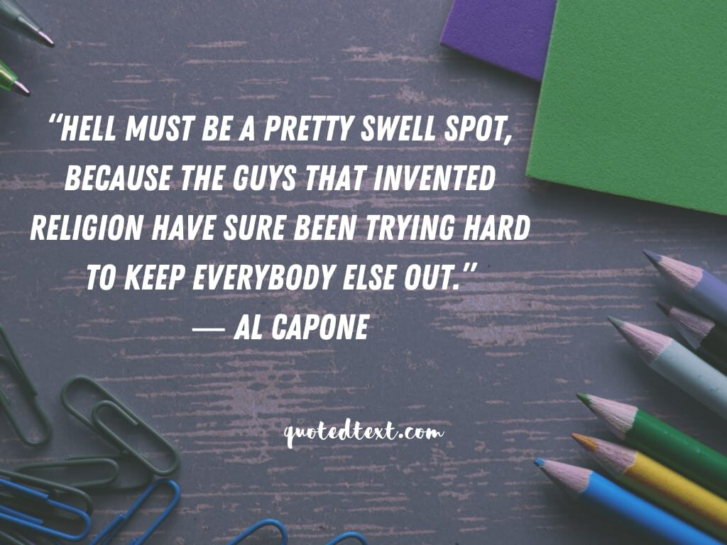 al capone quotes on trying