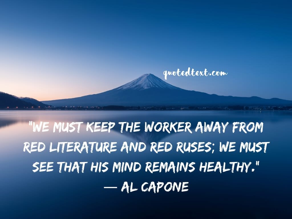 al capone quotes on mind