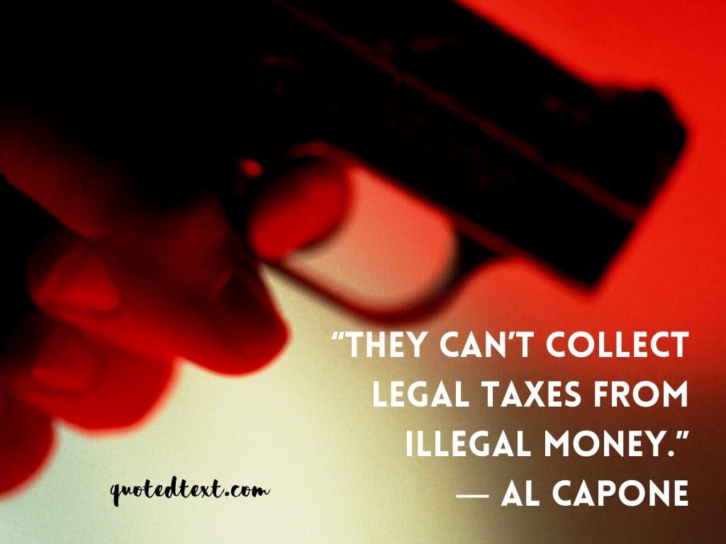 al capone quotes on money