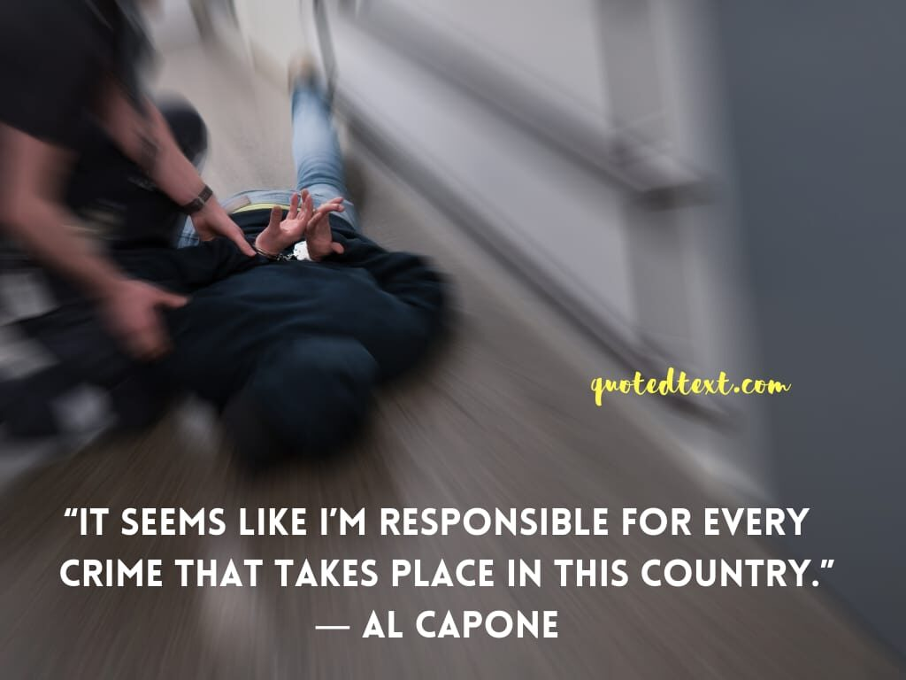 al capone quotes on responsibility
