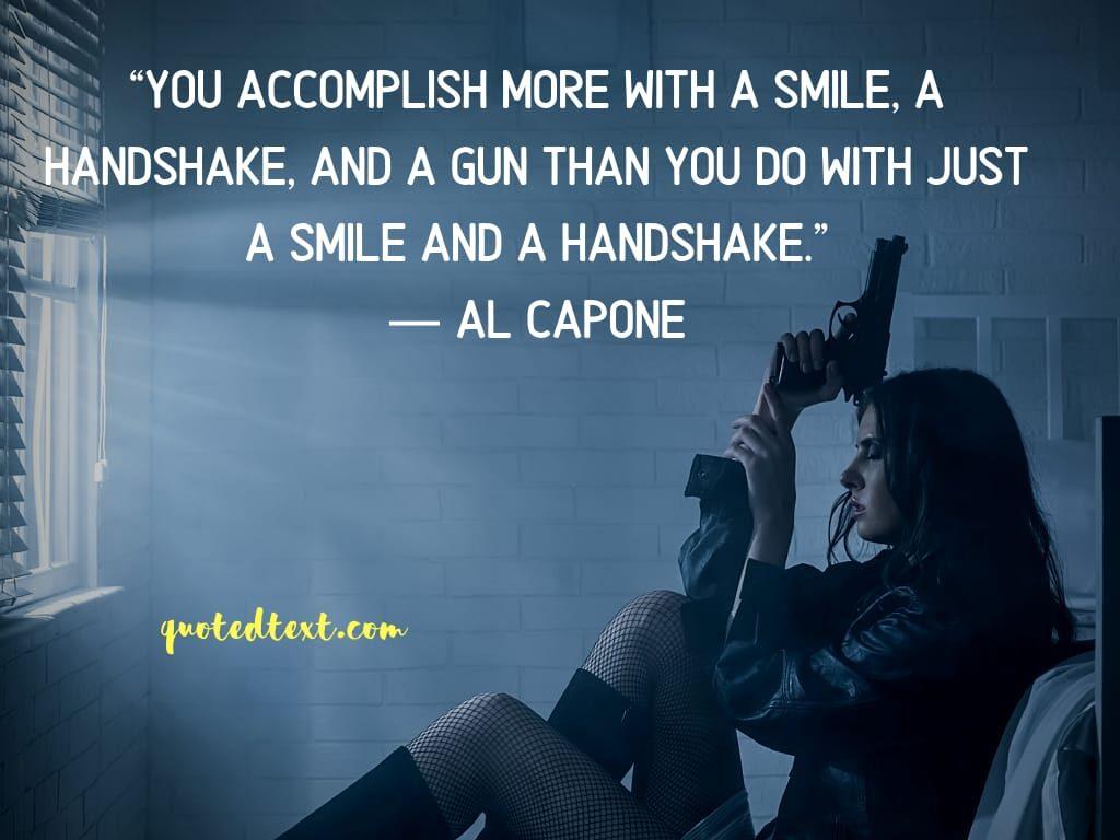 al capone quotes on smile
