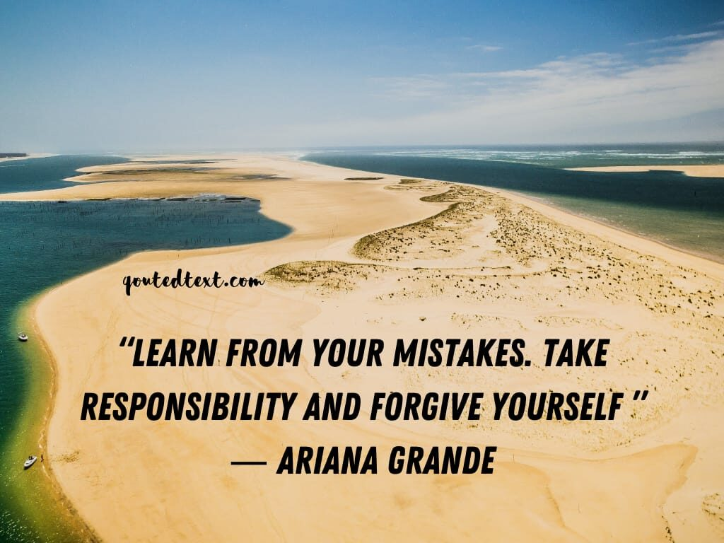 ariana grande quotes on learn from mistakes
