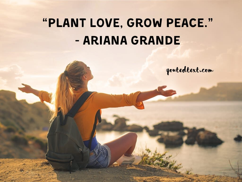 ariana grande quotes on peace