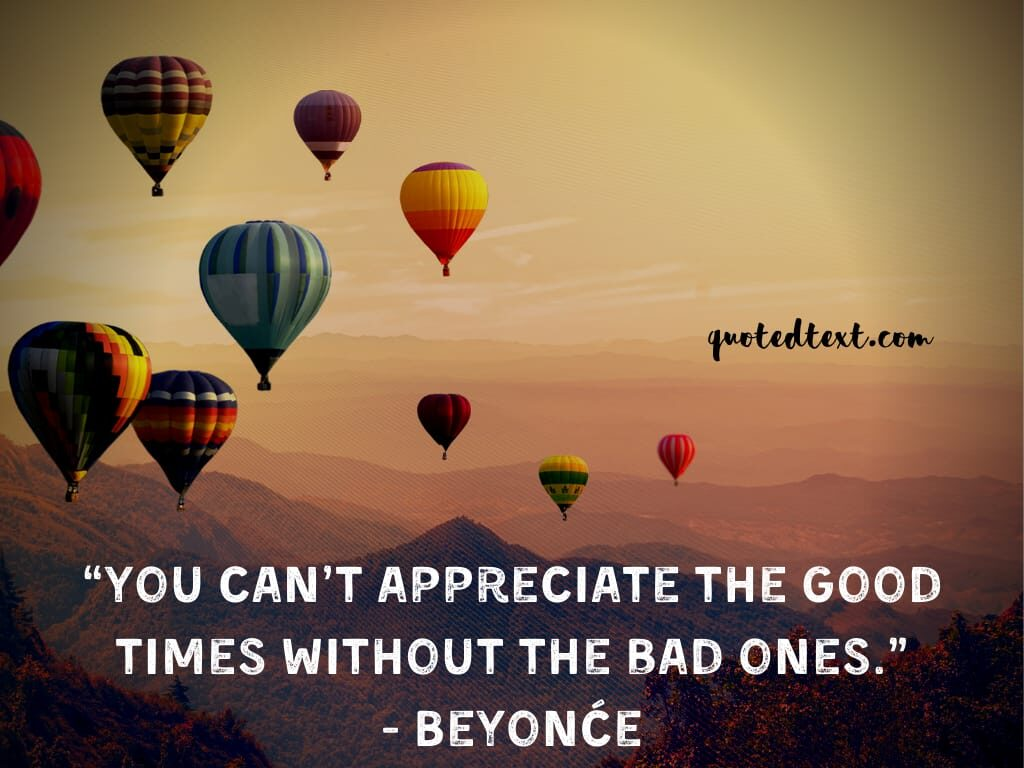beyonce quotes on appreciate good