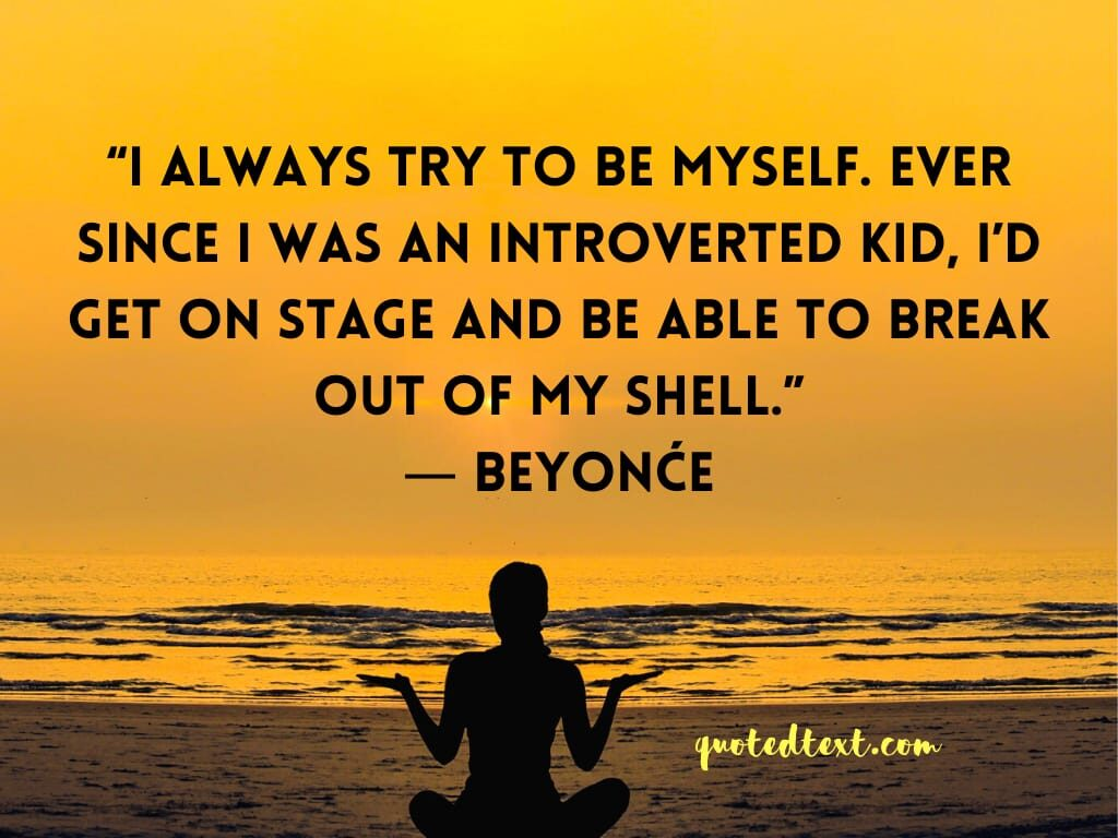 beyonce quotes on be yourself