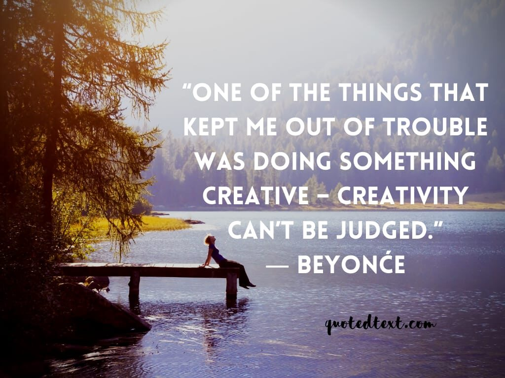 beyonce quotes on creativity