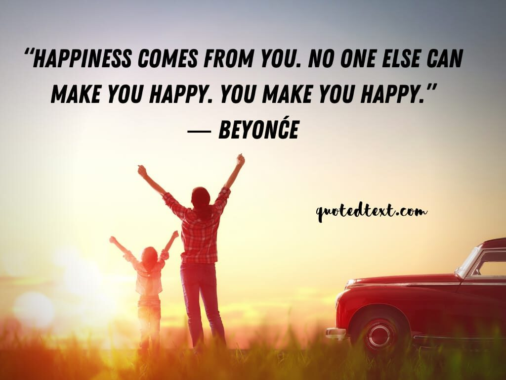 beyonce quotes on happiness