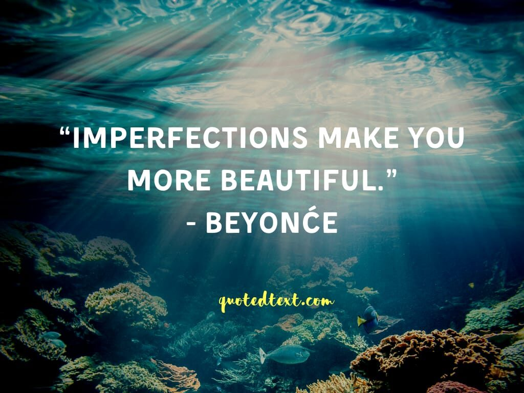 beyonce quotes on imperfections
