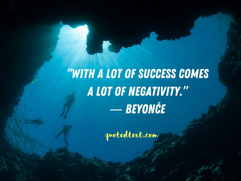 beyonce quotes on negativity