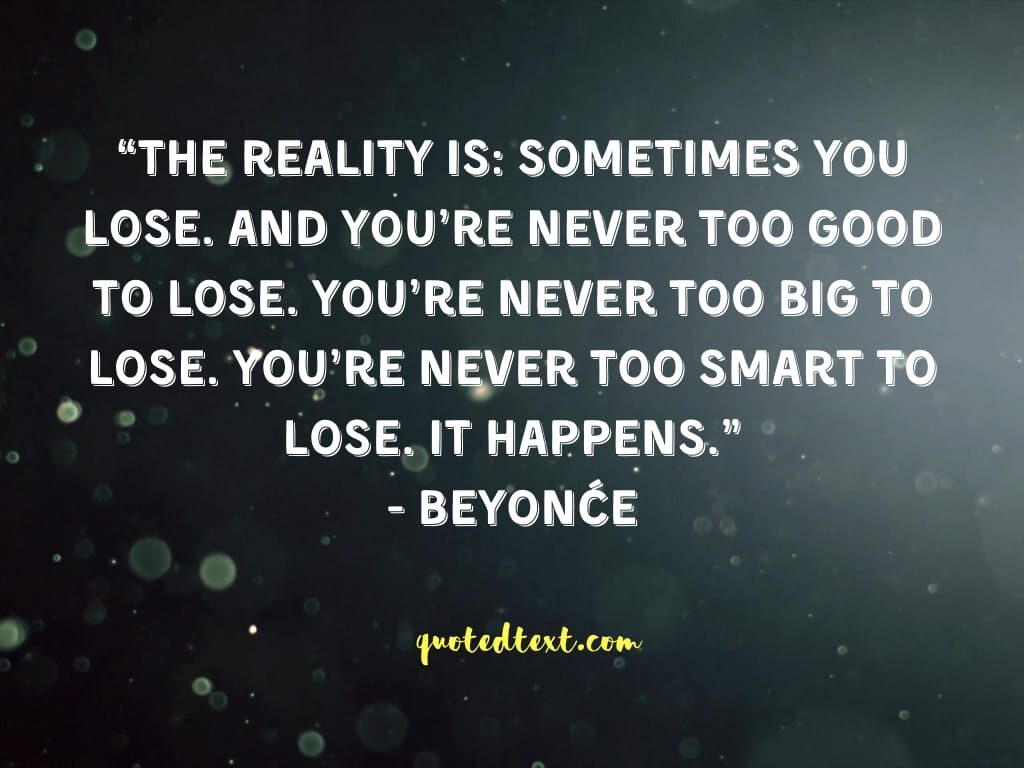 beyonce quotes on reality
