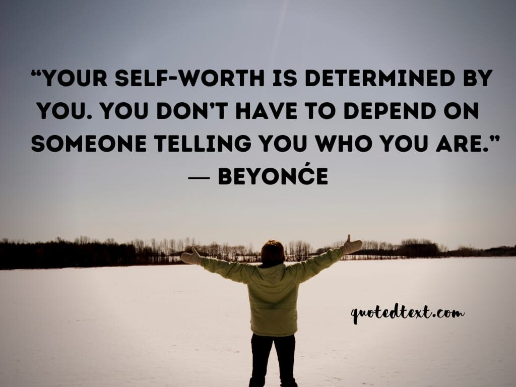 beyonce quotes on self worth