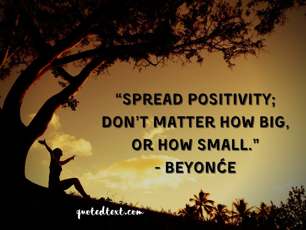 beyonce quotes on spread positivity