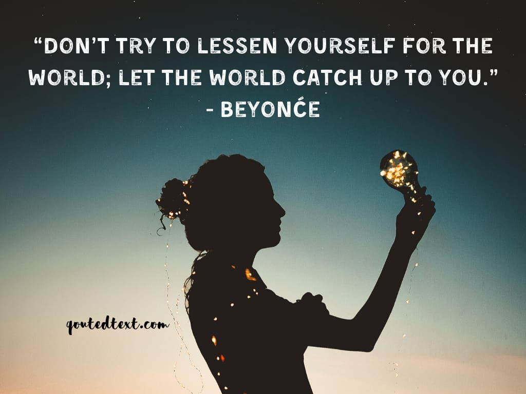 beyonce quotes on be youself