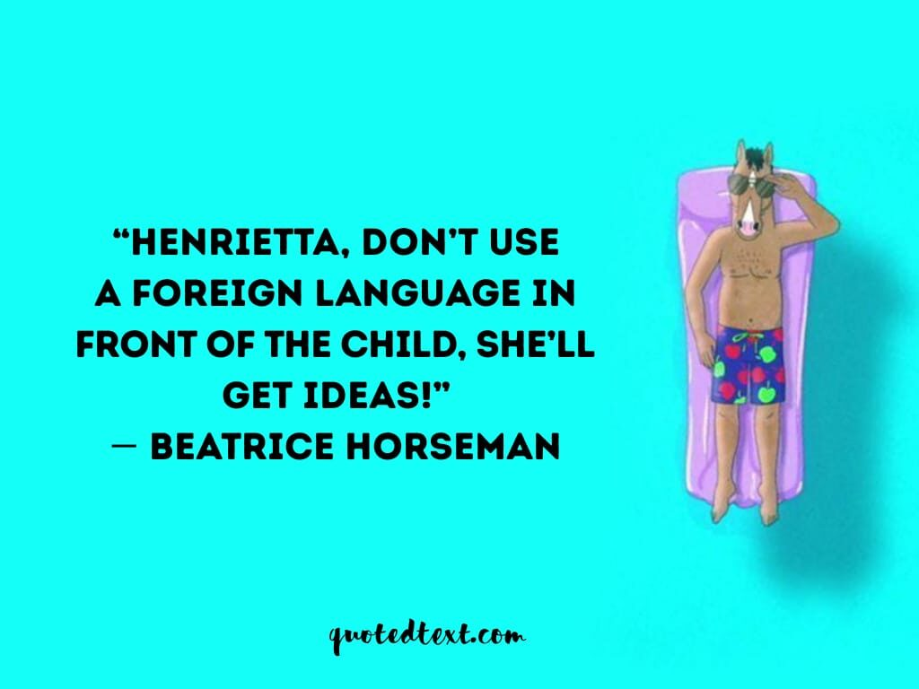 bojack horseman quotes on ideas
